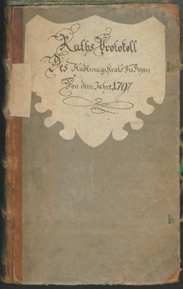 Civic Archives of Bozen-Bolzano - BOhisto Ratsprotokoll 1797